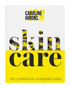 Skincare: The Ultimate No-Nonsense Guide