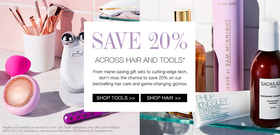 Save 20% Off Hair and Tools
